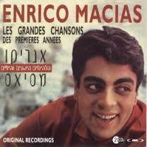 ENRICO MACIAS - Les Grands Chansons de prenieres anness