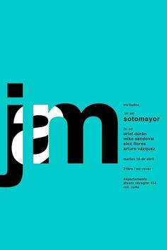 This poster's color is what initially caught my eye. The A in Jam is cleverly shown in the J and M, which adds interest to a pretty simple design. The text is flushed left, making all the information clear to read and follow its hierarchy. I think something could have been added to the background to create depth.