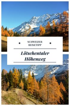Herbstwanderung: L& H& ab Lauchernalp Reisen In Europa, Swiss Alps, Kanton, Trekking, Countryside, Hiking, Europe, Explore, Adventure