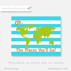 Oh, the Places You'll Go, Dr. Seuss Map in Turquoise, Orange and Green,  Art Print Typography Poster, Playroom art, 5x7 to 16x20 , UNFRAMED