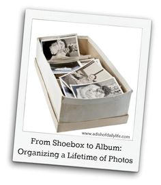 From Shoebox to Album: Organizing a Lifetime of Photos via A Dish of Daily Life. A great post that includes tips on how to organize your photos by theme or chronologically. Also includes great tips on how to store your photos for safe keeping. #photography #tips #organization