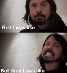 When I first started listening to Foo Fighters...