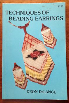 Techniuqes of Beading Earrings by Deon DeLange pb by SloCrafty