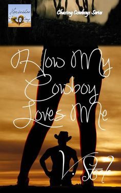 #RomancingSeptember Day 6 How My Cowboy Loves Me by @VSteele13 #books