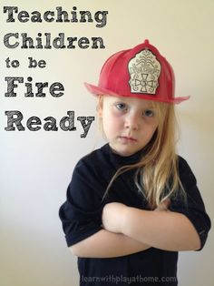 b78e5761f6bf Learn with Play at Home  Teaching Children to be Fire Ready. Making a  family · Fire ReadyFire Safety ...