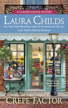 Crepe Factor - Laura Childs