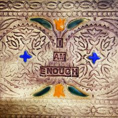 This listing is for a handmade ceramic tile that can be hung indoors or out.  It features the phrase, I Am Enough a reminder that you are here in this world to be the best you, you can be.  This piece was inspired by the work of Marissa Peer.    The piece is made with a recycled fabric printing blo