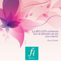 """""""La belleza comienza con la decisión de ser uno mismo"""" Coco Chanel. #Frases #FormasIntimas"""