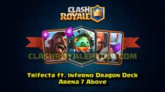 Trifecta #InfernoDragon Deck for #ClashRoyale Arena 7 and Above!