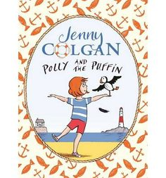 Buy Polly and the Puffin: Book 1 by Jenny Colgan, Thomas Docherty and Read this Book on Kobo's Free Apps. Discover Kobo's Vast Collection of Ebooks and Audiobooks Today - Over 4 Million Titles! Day Book, Book Week, Book 1, Book Sites, Chapter Books, Cute Illustration, Read Aloud, The Guardian, Painted Rocks