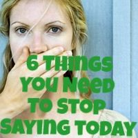 Here are some smarter things to say instead