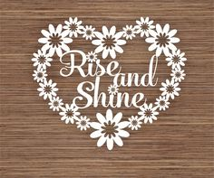 Rise and Shine customisable floral Card PDF SVG by ArtyCuts