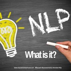 http://www.maureensharphouse.com/2016/09/05/what-is-nlp-how-can-nlp-help-me-live-my-best-life/