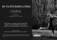 Expozitia ''Se va intampla deja'' la Galeria apARTe se deschide pe 4 noiembrie