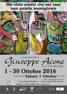 "Agropoli, Sabato 1 Ottobre inaugurazione mostra ""Ho visto umani che voi cose non potete immaginare"" di Giuseppe Acone Painting, Fantasy, Art, Painting Art, Paintings, Painted Canvas, Drawings"
