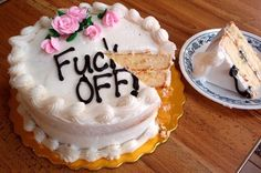 fuck you cake.rude but made me laugh out loud Divorce Party, Divorce Cakes, Funny Cake, Cute Cakes, Awesome Cakes, Bad Cakes, Up Girl, Let Them Eat Cake, Cake Decorating