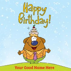 Write Name on Funny Cartoon Birthday Greeting Card.Cute Birthday Card With Your Name.Print Name on HBD Greeting.Personalized Birthday Wish Pics With Your Name Birthday Wishes Pics, Cute Birthday Cards, Birthday Greeting Cards, Birthday Greetings, Birthday Cake, Wedding Cake With Name, Free Cartoons, Happy B Day, Free Vector Graphics