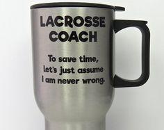 lacrosse coach mug stainless steel travel mug for by QuipsAndGrins