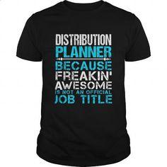 DISTRIBUTION-PLANNER - #custom hoodies #best t shirts. GET YOURS => https://www.sunfrog.com/LifeStyle/DISTRIBUTION-PLANNER-109758490-Black-Guys.html?id=60505