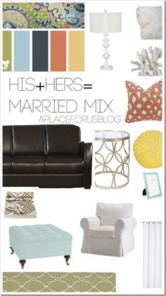 Newlyweds: His  Hers= YOURS How to mix your Styles