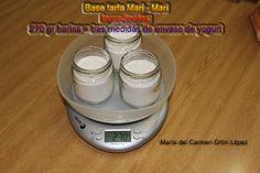 Base tarta Mari - Mari Ingredientes: 270 gr harina = tres medidas de envase de yogurt