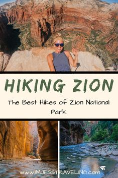The Best Zion hikes of Zion National Park - I'm Jess Traveling