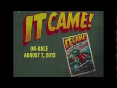 Titan Comics Launches It Came! A 1950's B-Movie Comedy from the Vaults of Movie History!  Coming out August 7, 2013!
