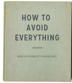 How To avoid everything book