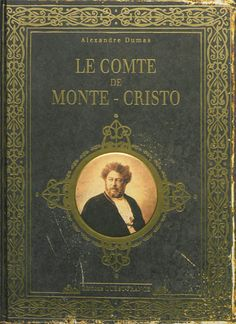 14) Le comte de Monte Cristo, Alexandre Dumas, 1844