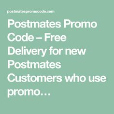 Postmates coupon code