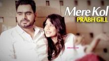 Mere Kol HD Prabh Gill| Latest Punjabi Song 2015 | Billo Tv