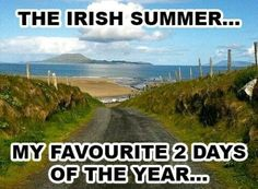 Im one of the lucky people! Ireland Weather, Summer Wallpaper, Days Of The Year, Irish, Pergola, Archive, Country Roads, Travel, Life