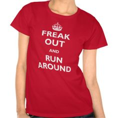 >>>Hello          Freak Out & Run Around Tees           Freak Out & Run Around Tees you will get best price offer lowest prices or diccount couponeDeals          Freak Out & Run Around Tees please follow the link to see fully reviews...Cleck Hot Deals >>> http://www.zazzle.com/freak_out_run_around_tees-235440581975195761?rf=238627982471231924&zbar=1&tc=terrest
