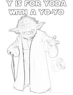 """Y is for Yoda with a """"force yo-yo"""" delivering some heavy damage to his opponents - Star Wars Alphabet Coloring Page Pandy, Fun Ideas, Party Ideas, Alphabet Coloring Pages, Star Wars Party, Abcs, Woodburning, Letter Art, Toddler Meals"""