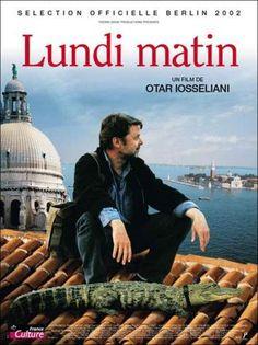 LUNDI MATIN de Otar Iosseliani (2002)