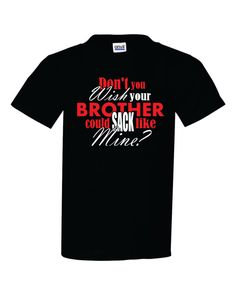 Football sister shirt Football brother tshirt Sack by TShirtNerds, $17.95