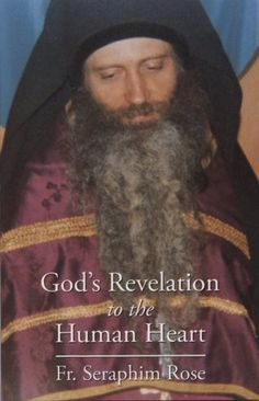 God's Revelation to the Human Heart by Fr. Seraphim Rose, http://www.amazon.com/dp/0938635034/ref=cm_sw_r_pi_dp_qkiUrb1DSVTKE