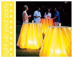 To add some extra mood lighting to a wedding, drape light colored linens over a table; under the table add a battery lantern or battery candle or Christmas while light strands, and watch as your party gets an extra glow!