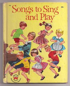 Songs to Sing and Play Vintage Childrens Wonder Book 753 Hardcover, Oscar Weigle, Ruth Wood Illustrations Songs To Sing, Kids Songs, Ten Little Indians, Nursery Pictures, Wonder Book, Little Golden Books, Vintage Children's Books, Nursery Rhymes, The Book