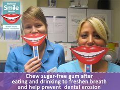 Pin and Share: Chew sugar-free after eating and drinking to freshen breath and help prevent dental erosion #NSM14 http://www.nationalsmilemonth.org/downloads/