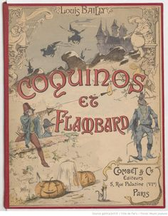Coquinos et Flambard / Louis Bailly Album Jeunesse, Paris Ville, Bnf, Antique Books, Alphabet, Vintage World Maps, Retro, Antiques, Kids Corner