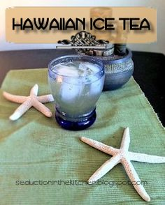 Hawaiian Ice Tea | Seduction in the Kitchen