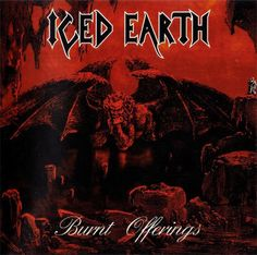 Iced Earth - Burnt Offerings 1995 Full-length
