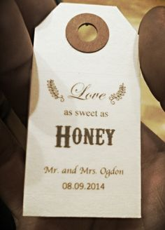 Honey Jar Tags for Honey Jar Favors...Dont forget the personalized napkins...Imprint Love as sweet as Honey, add names and date! They will look absolutely perfect. #itsallinthedetails www.napkinspersonalized.com