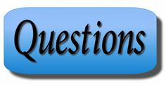 Ramblings...Essays and Such...: Questions