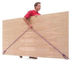 The 12-Foot Rope Trick - If you have to lug full sheets of plywood (or even worse, MDF) around your shop, a 12-ft. length of rope is one of the handiest tools you can have. Simply tie a loop in each end and you have a simple handle for your sheet stock.