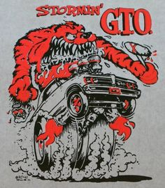 1965 Stormin' G.T.O. by Ed Roth