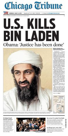May 2011 – U. President Barack Obama announces that Osama bin Laden, the founder and leader of the militant group Al-Qaeda, has been killed on May 2011 during an American military operation in Pakistan Newspaper Front Pages, Old Newspaper, Newspaper Cover, History Facts, World History, Barack Obama, Historia Universal, Newspaper Headlines, American History