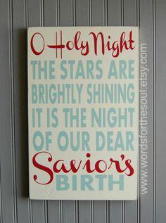 O Holy Night. My favorite Christmas hymn