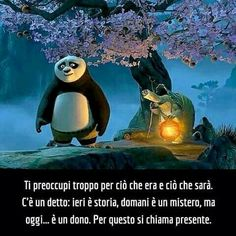 """""""Yesterday is history, tomorrow is a mystery, but today. is a gift. That is why it is called the present. Best Quotes, Love Quotes, Coaching, Feelings Words, Kung Fu Panda, Beautiful Mind, Disney Quotes, Disney And Dreamworks, Disney Cartoons"""